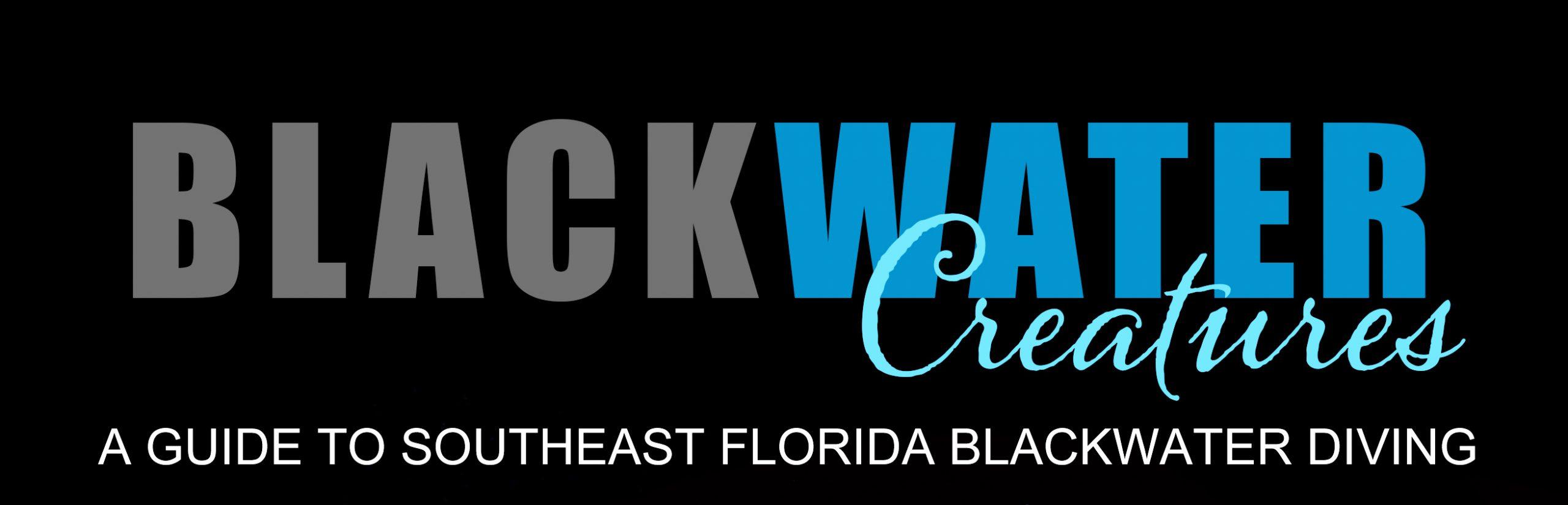 BLACKWATER Creatures